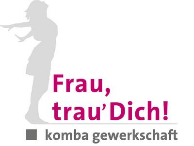 "Signet zur Kampagne ""Frau, trau´Dich!"" (© komba gewerkschaft)"